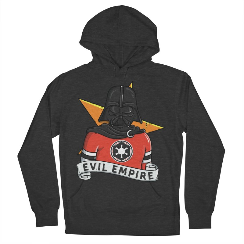 Evil Empire Women's French Terry Pullover Hoody by mebzart's Artist Shop