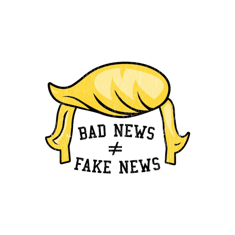 Bad News Fake News Women's Pullover Hoody by Mediaite's Merchandise Shop