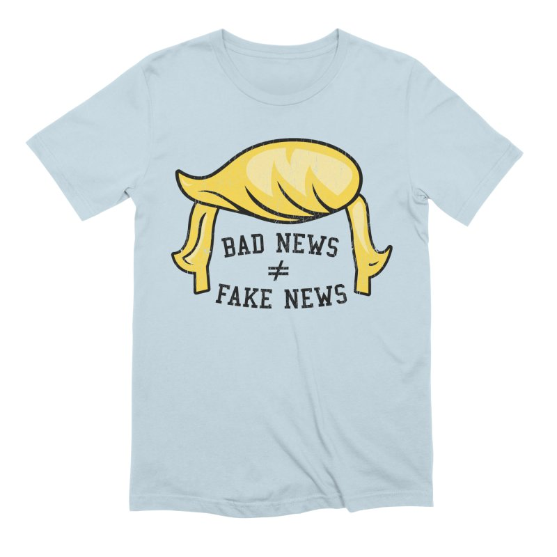 Bad News Fake News Men's T-Shirt by Mediaite's Merchandise Shop