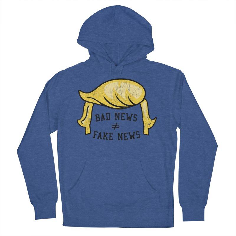 Bad News Fake News Men's Pullover Hoody by Mediaite's Merchandise Shop
