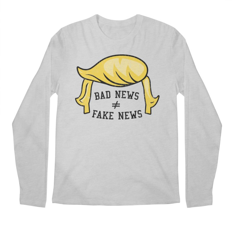 Bad News Fake News Men's Regular Longsleeve T-Shirt by Mediaite's Merchandise Shop