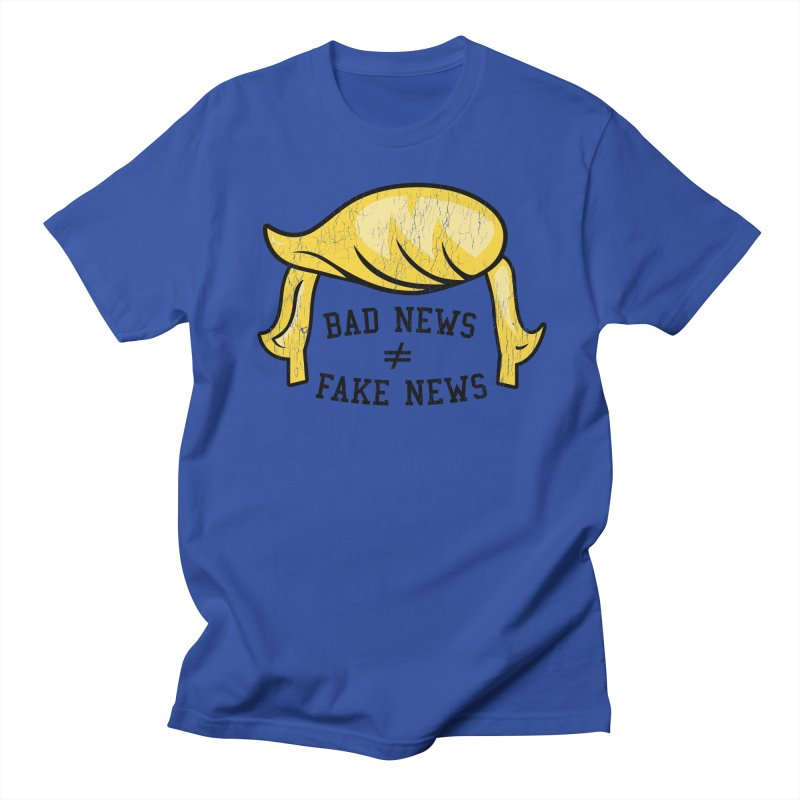 Bad News Fake News Women's Regular Unisex T-Shirt by Mediaite's Merchandise Shop