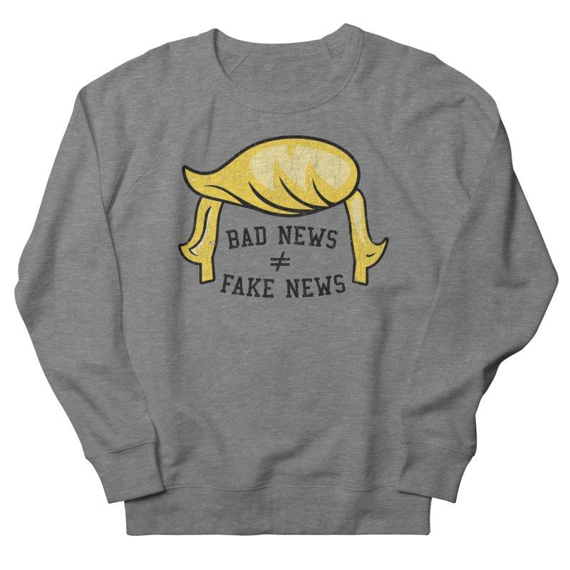 Bad News Fake News Women's Sweatshirt by Mediaite's Merchandise Shop