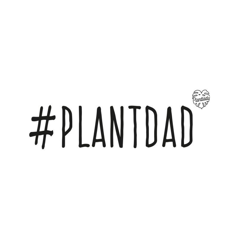 #Plantdad Men's T-Shirt by Mee Schmid Plantlady Shop