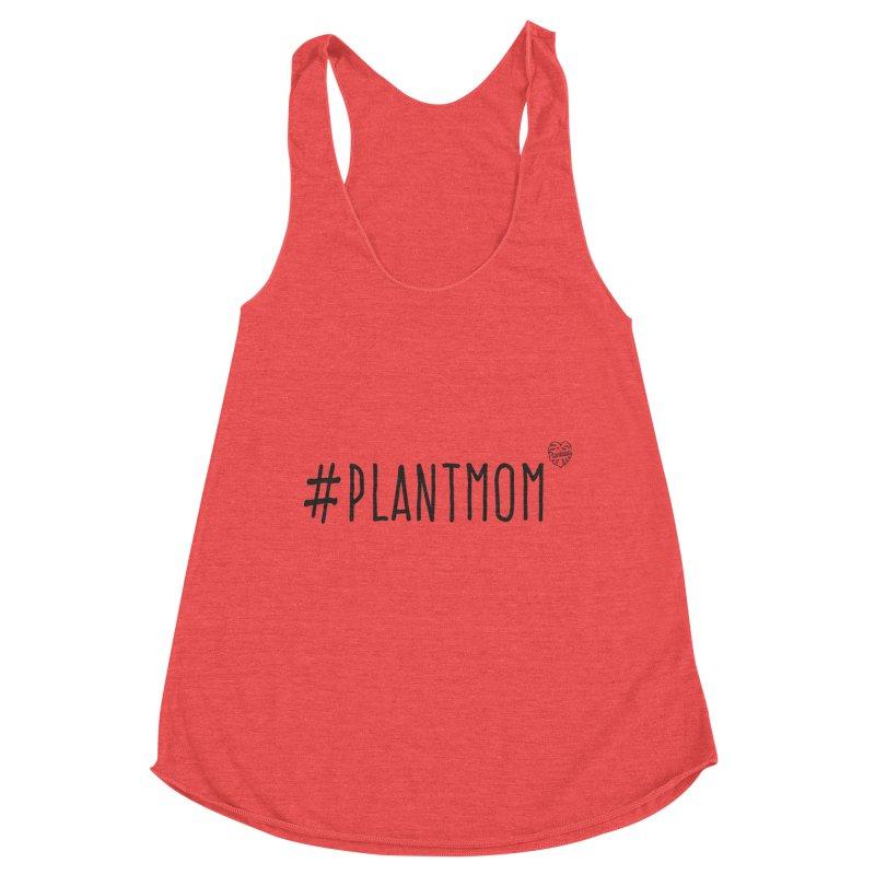 #Plantmom Women's Tank by Mee Schmid Plantlady Shop