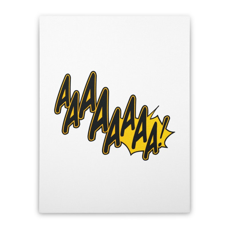 AAAAAAAA! Home Stretched Canvas by megatrip's Artist Shop