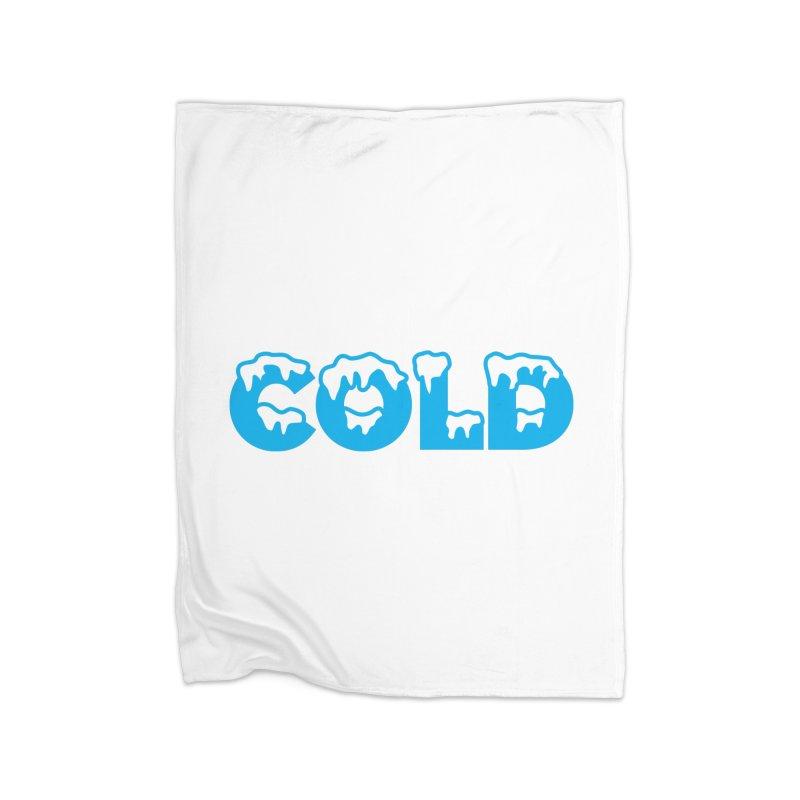COLD Home Blanket by megatrip's Artist Shop