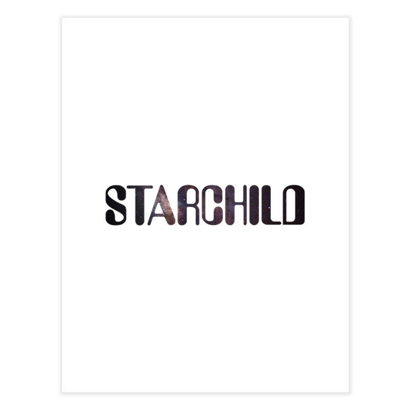 Starchild Home Fine Art Print by megatrip's Artist Shop