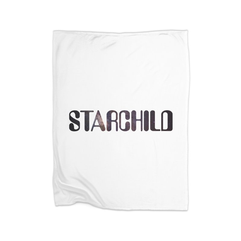 Starchild Home Blanket by megatrip's Artist Shop