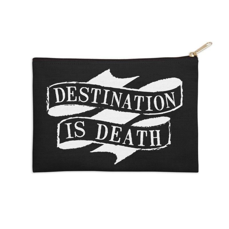 Destination is Death Accessories Zip Pouch by megatrip's Artist Shop