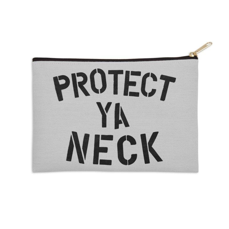 Protect Ya Neck Accessories Zip Pouch by megatrip's Artist Shop