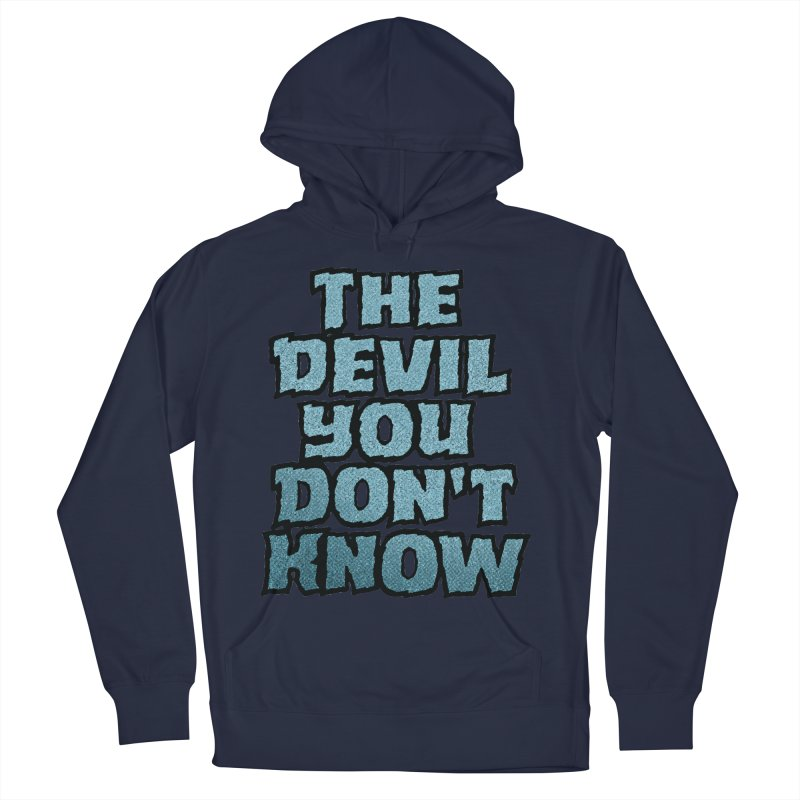 The Devil You Don't Know   by megatrip's Artist Shop