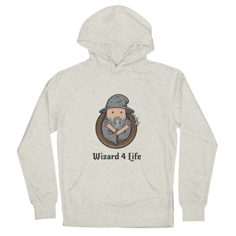Wizard 4 Life Women's Pullover Hoody by megawizard's Artist Shop