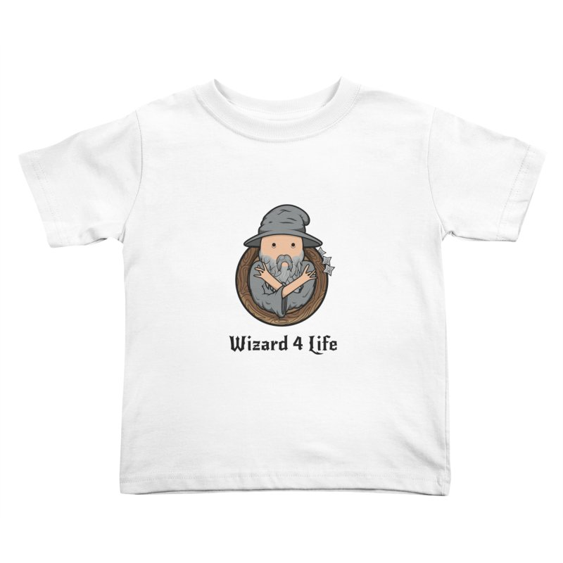 Wizard 4 Life Kids Toddler T-Shirt by megawizard's Artist Shop