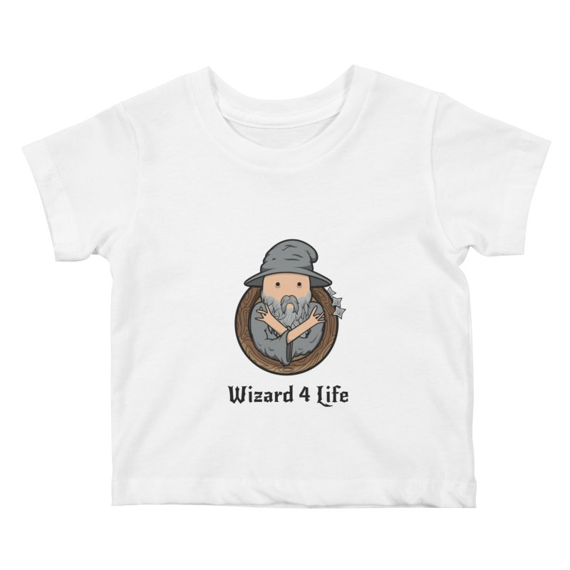 Wizard 4 Life Kids Baby T-Shirt by megawizard's Artist Shop