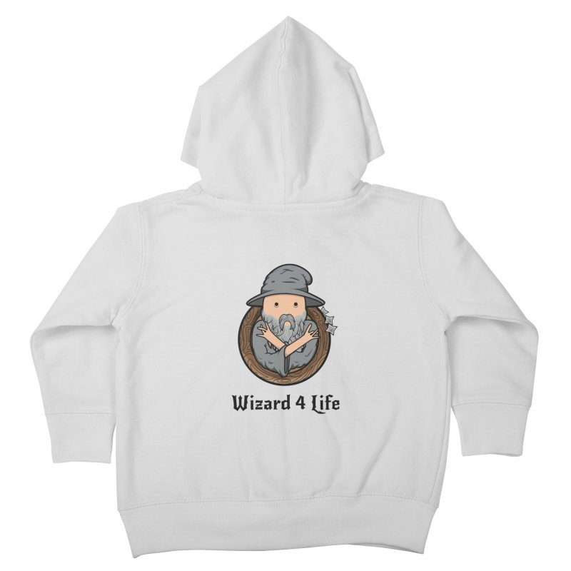 Wizard 4 Life Kids Toddler Zip-Up Hoody by megawizard's Artist Shop