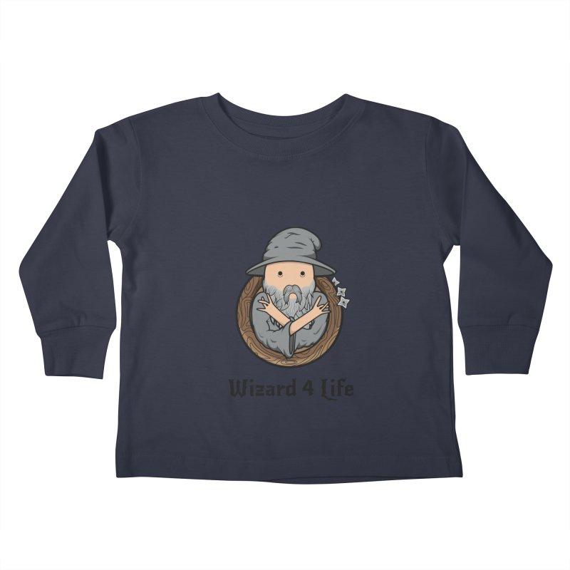 Wizard 4 Life Kids Toddler Longsleeve T-Shirt by megawizard's Artist Shop