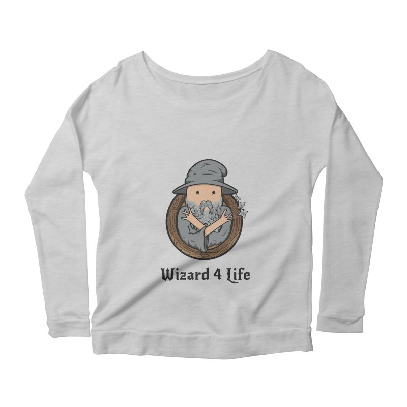 Wizard 4 Life Women's Longsleeve Scoopneck  by megawizard's Artist Shop
