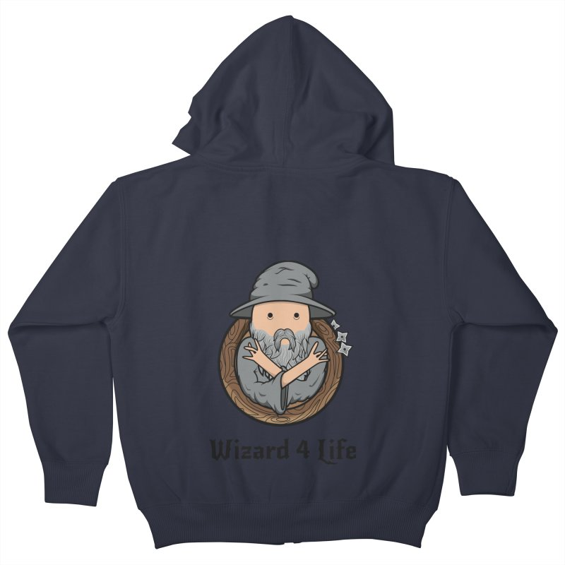Wizard 4 Life Kids Zip-Up Hoody by megawizard's Artist Shop