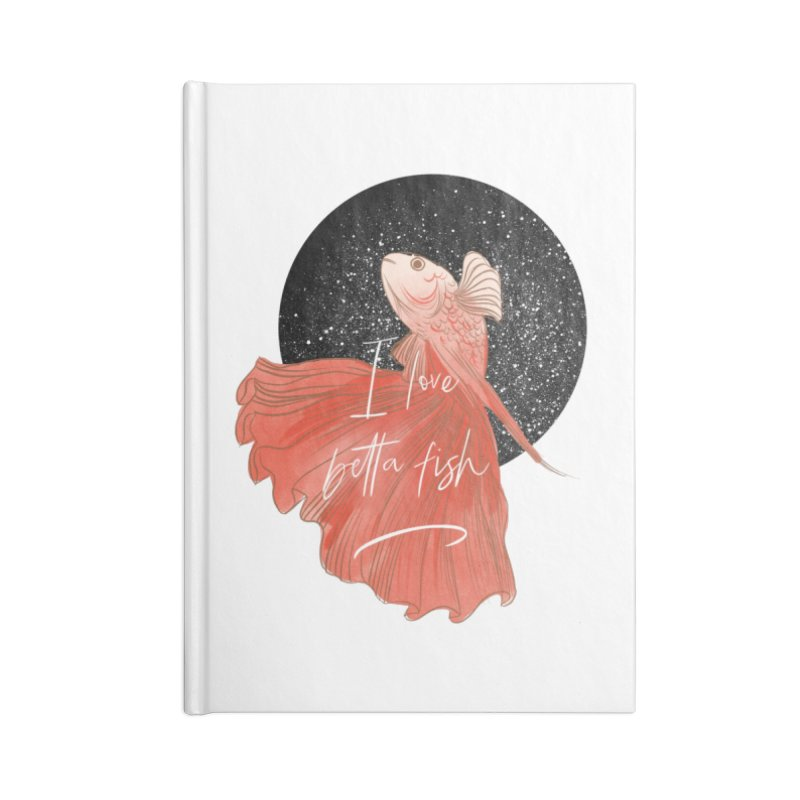 I love betta fish Accessories Notebook by meisanmui's Artist Shop
