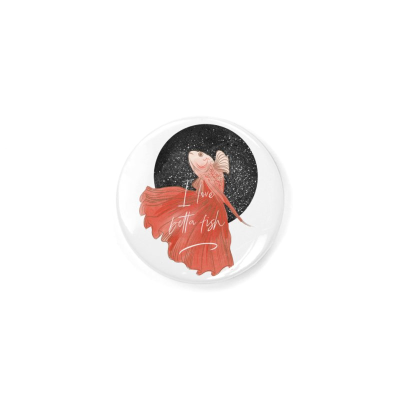 I love betta fish Accessories Button by meisanmui's Artist Shop