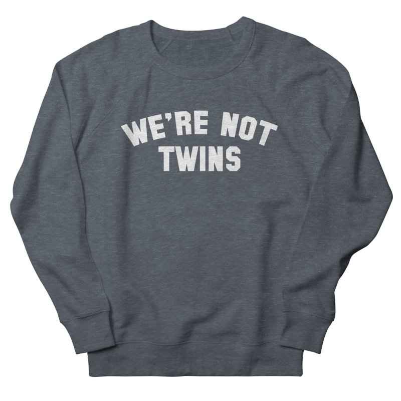 Not Twins (dark) Women's Sweatshirt by Melissa JR