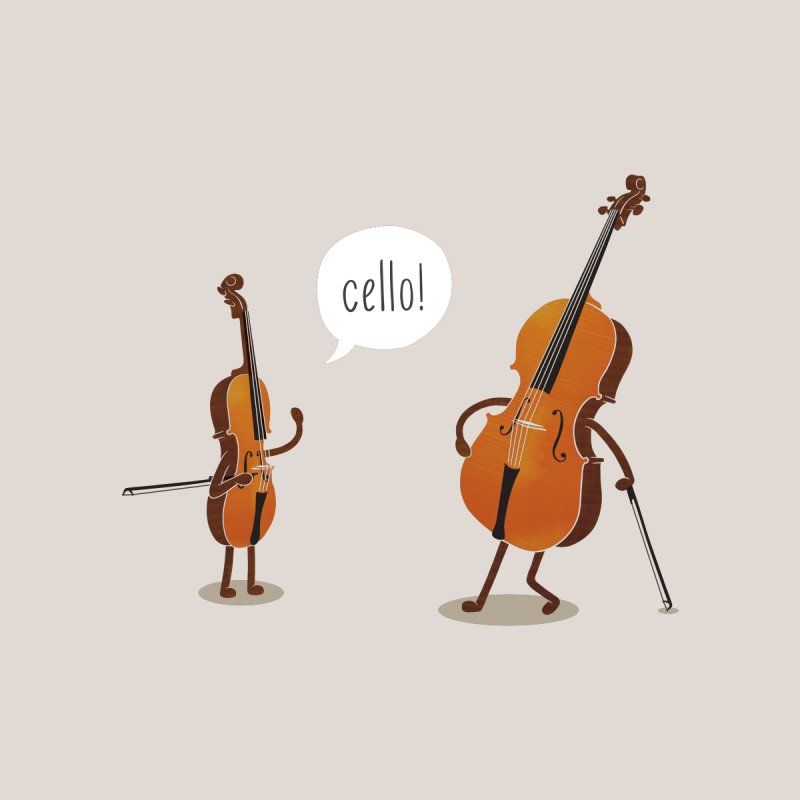 Cello! None  by Threadless T-shirt Artist Shop - Melmike - Michael