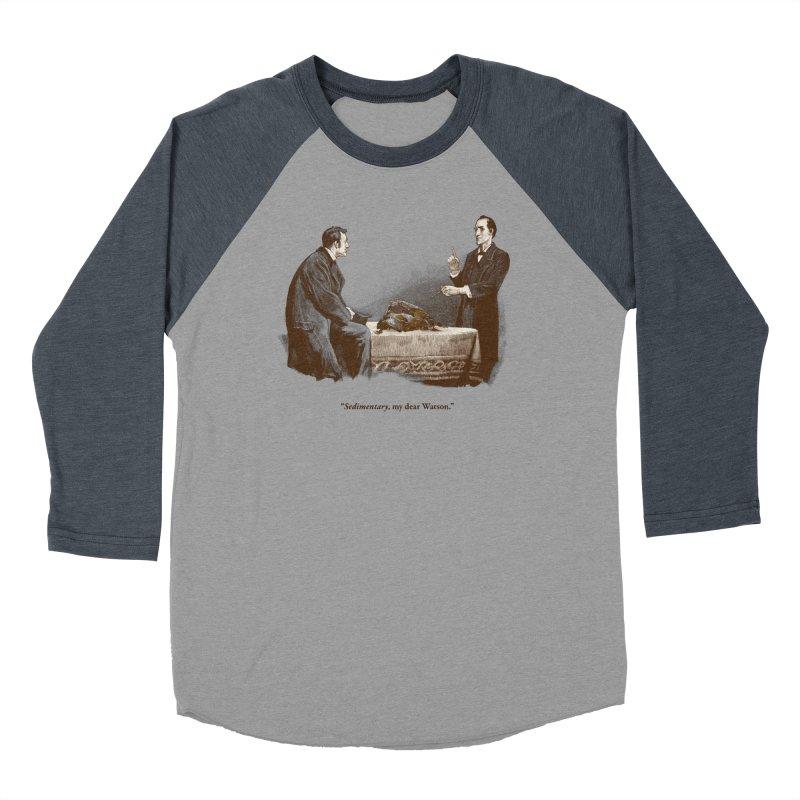 Sedimentary, My Dear Watson Men's Baseball Triblend T-Shirt by Threadless T-shirt Artist Shop - Melmike - Michael