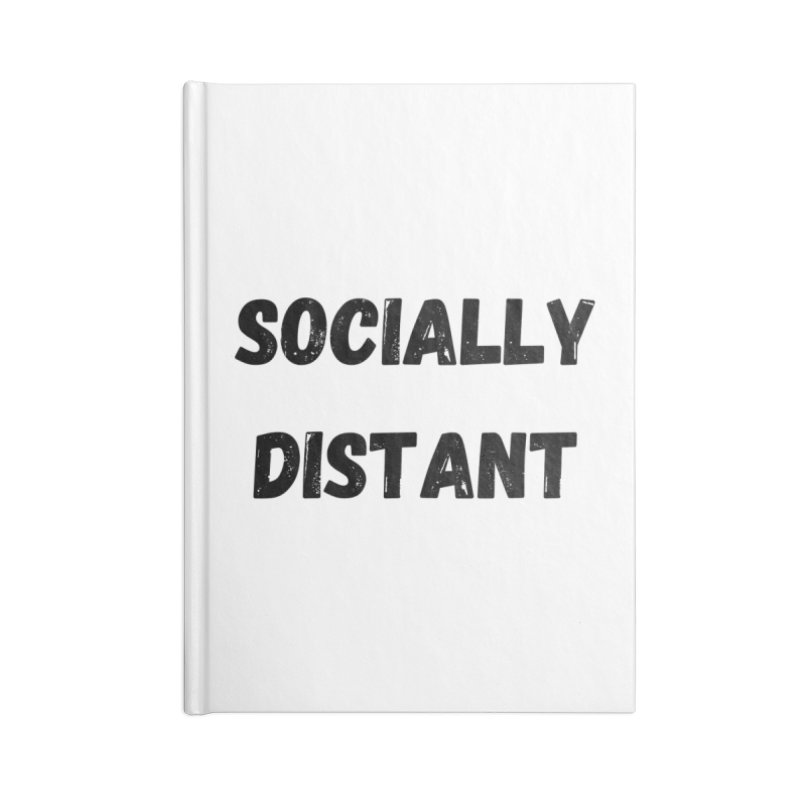 Socially Distant Accessories Notebook by MELOGRAPHICS