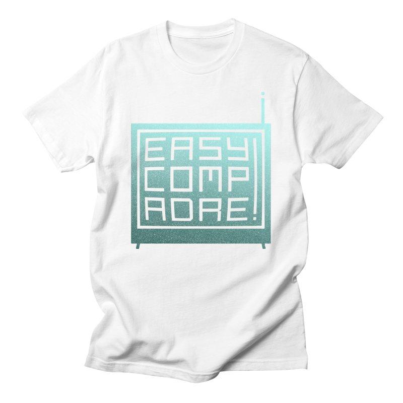 Easy Compadre! Women's T-Shirt by MPM Shop