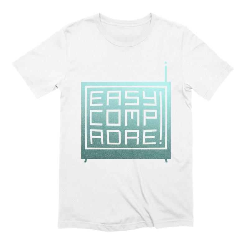 Easy Compadre! Men's T-Shirt by MPM Shop