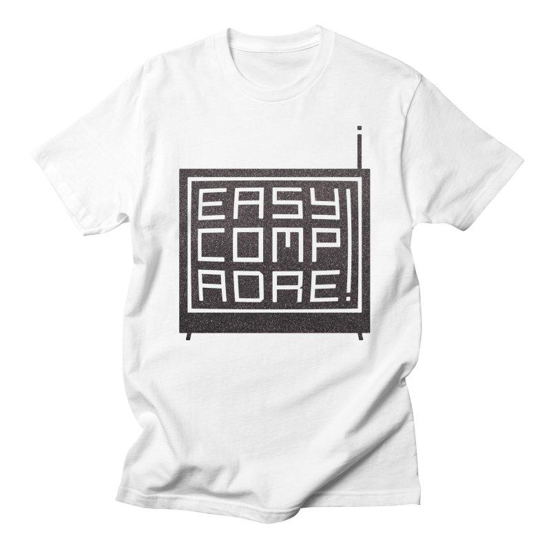 Easy Compadre 3 Men's T-Shirt by MPM Shop