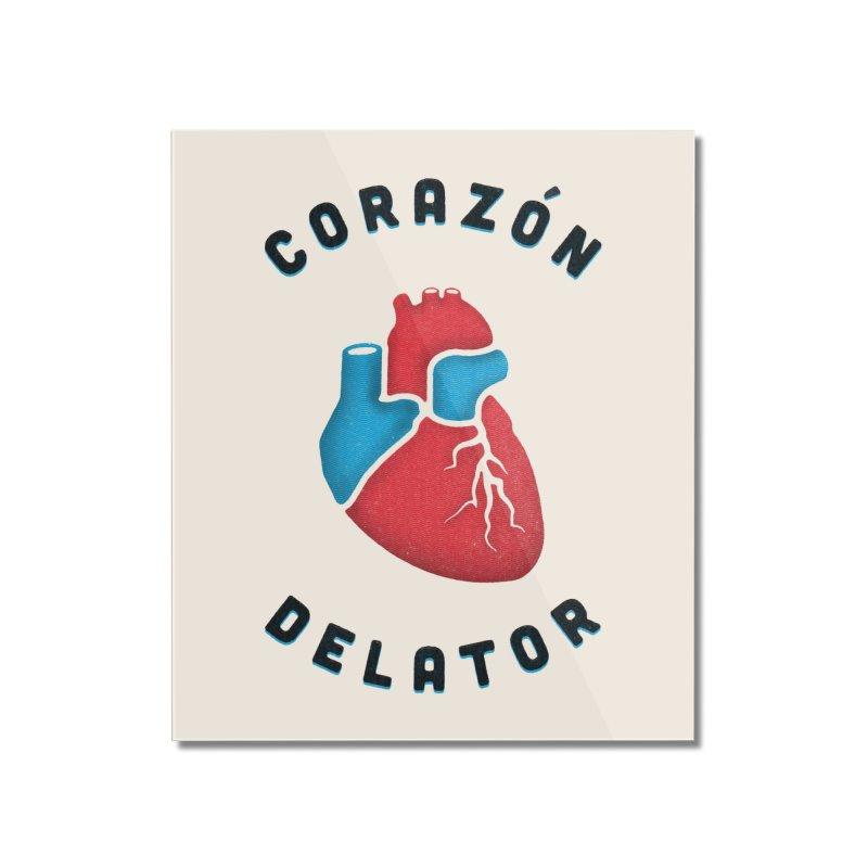 Corazon Delator Home Mounted Acrylic Print by MPM Shop