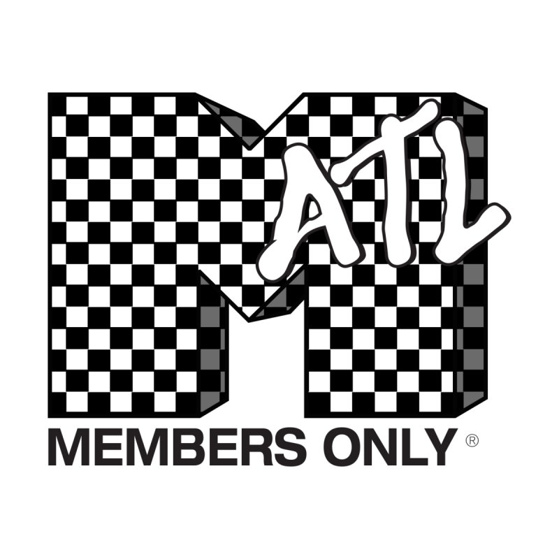I want my Members Only- Checker by Members Only ATL Artist Shop
