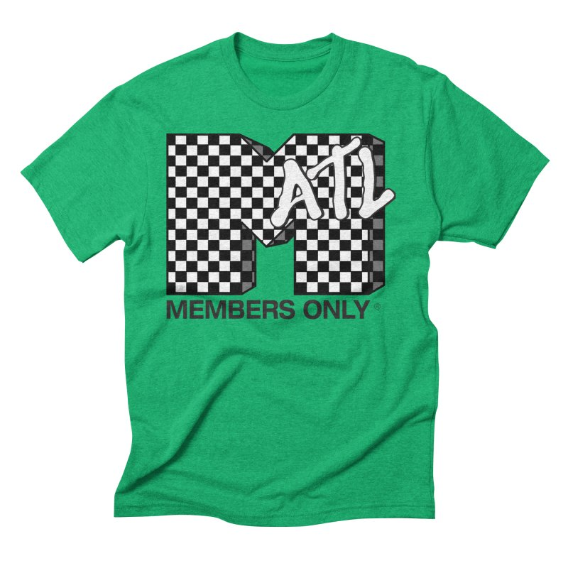 I want my Members Only- Checker Men's Triblend T-Shirt by Members Only ATL Artist Shop