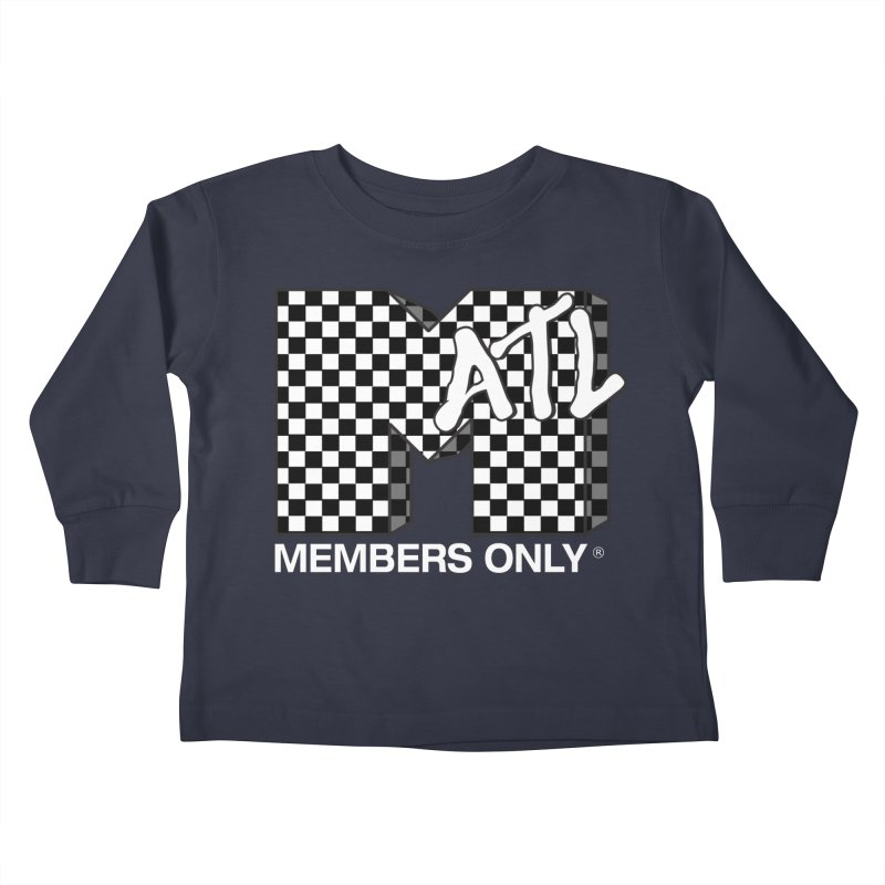 I Want My Members Only Checker White Kids Toddler Longsleeve T-Shirt by Members Only ATL Artist Shop