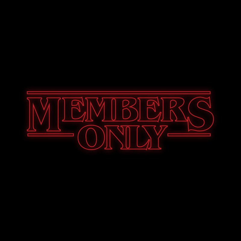 Stranger Things Glow by Members Only ATL Artist Shop