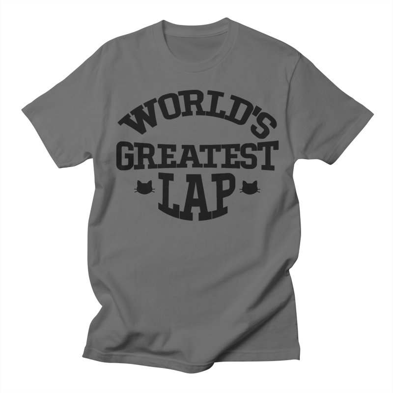 World's Greatest Lap Men's T-Shirt by Meow As Fluff Stuff!