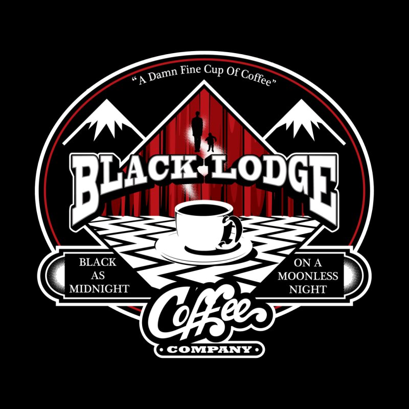 Black Lodge Coffee Company None  by Designs By Mephias