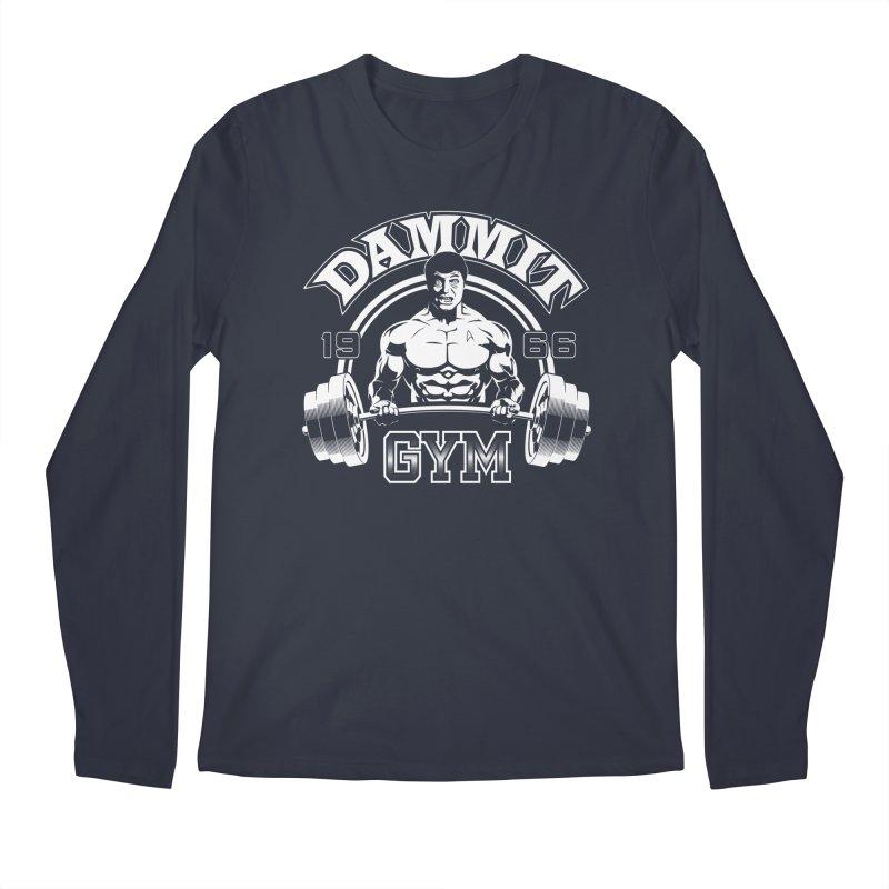 Dammit Gym Men's Longsleeve T-Shirt by Designs By Mephias