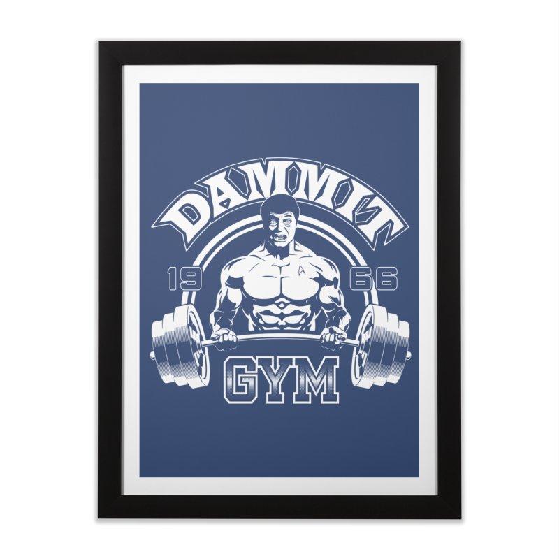 Dammit Gym Home Framed Fine Art Print by Designs By Mephias