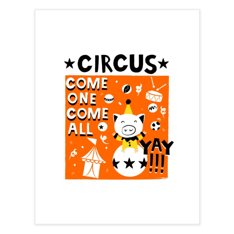 Circus Home Fine Art Print by meredith's Artist Shop