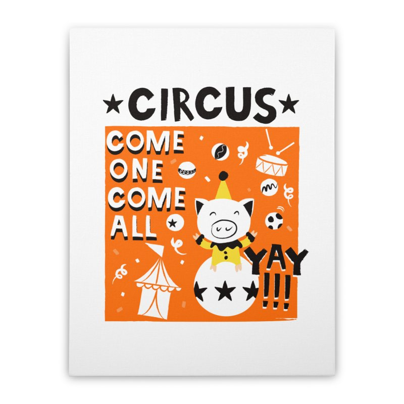 Circus Home Stretched Canvas by meredith's Artist Shop