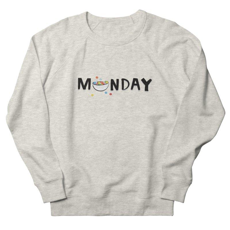 Monday Women's Sweatshirt by meredith's Artist Shop