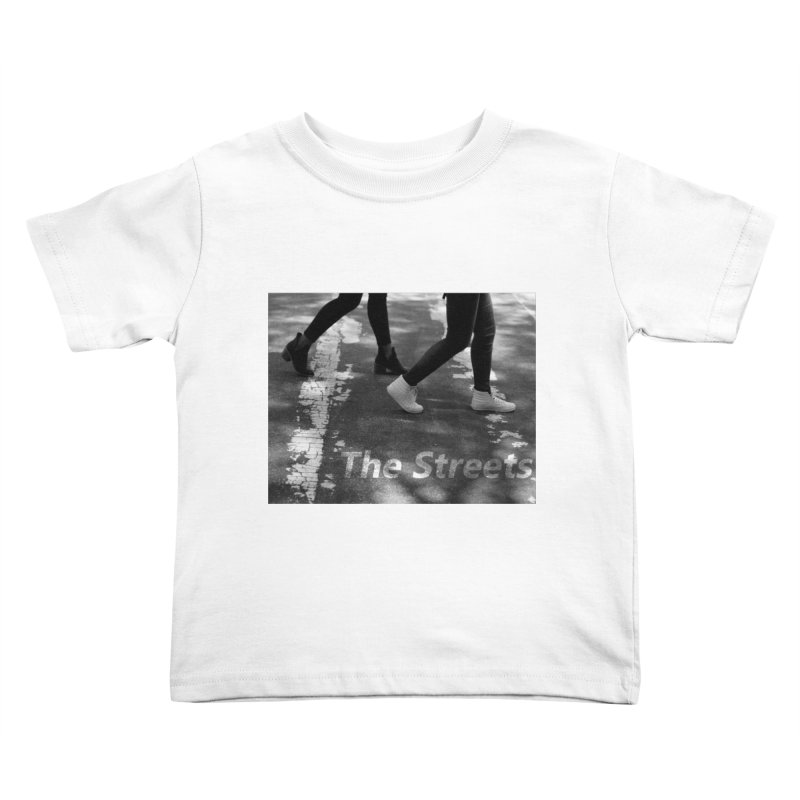THE STREETS Kids Toddler T-Shirt by THE STREETS
