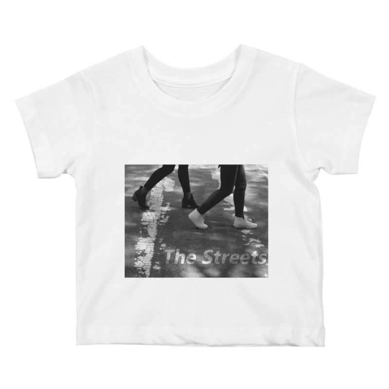 THE STREETS Kids Baby T-Shirt by THE STREETS