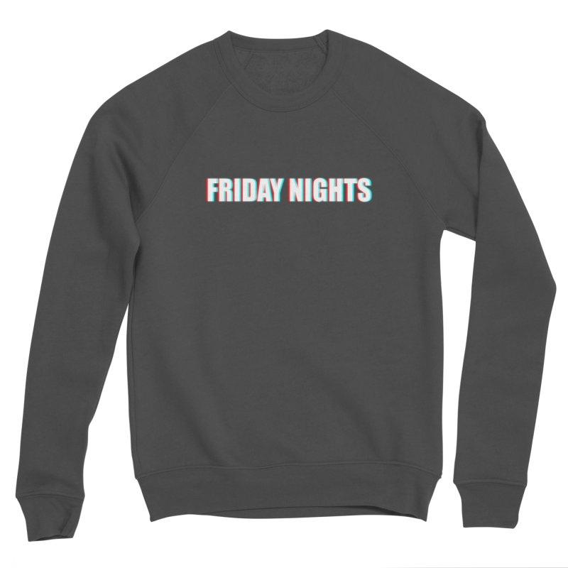 FRIDAY NIGHTS Women's Sponge Fleece Sweatshirt by THE STREETS