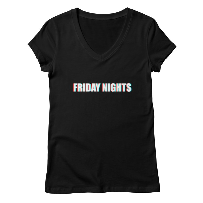 FRIDAY NIGHTS Women's V-Neck by THE STREETS