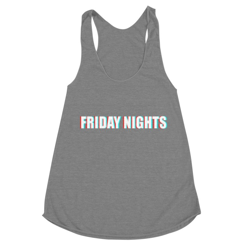 FRIDAY NIGHTS Women's Racerback Triblend Tank by THE STREETS