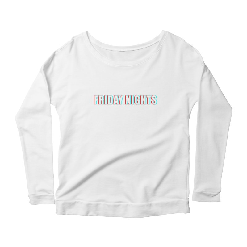 FRIDAY NIGHTS Women's Scoop Neck Longsleeve T-Shirt by THE STREETS